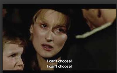 Sophie's Choice via Google Images